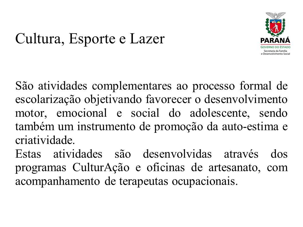 Cultura, Esporte e Lazer São atividades complementares ao processo formal de escolarização objetivando favorecer o desenvolvimento motor, emocional e