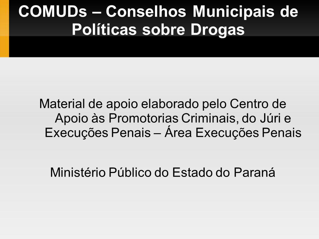Por que os Conselhos Municipais de Políticas sobre Drogas.