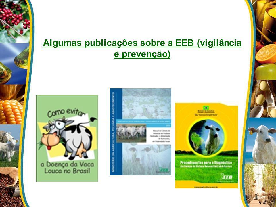 Algumas publicações sobre a EEB (vigilância e prevenção)