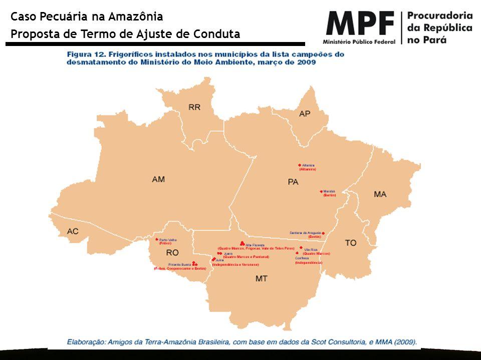 Caso Pecuária na Amazônia Proposta de Termo de Ajuste de Conduta a) APP: Iniciar a recuperação em até dois meses após a apresentação do plano recuperando 50% da área degradada no primeiro ano e 50% no ano seguinte.