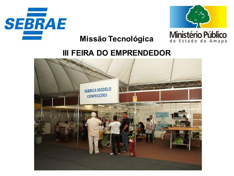 Missão Tecnológica III FEIRA DO EMPRENDEDOR