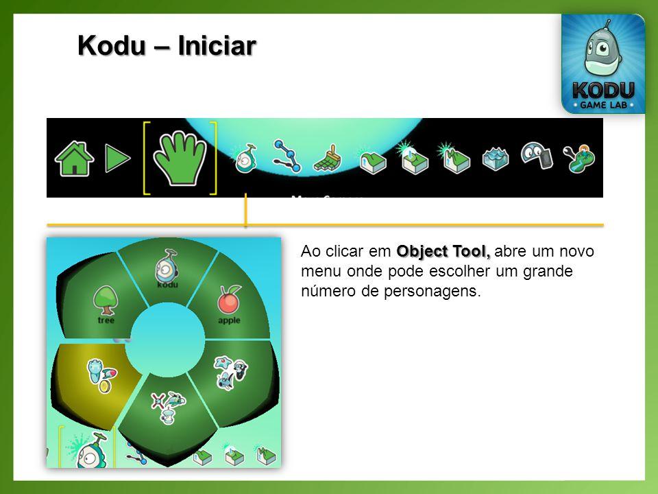 Kodu – Iniciar Object Tool, Ao clicar em Object Tool, abre um novo menu onde pode escolher um grande número de personagens.