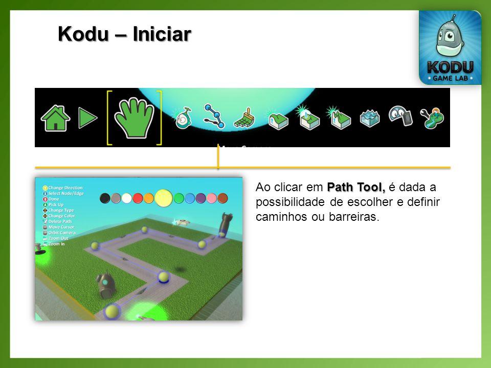Kodu – Iniciar Path Tool, Ao clicar em Path Tool, é dada a possibilidade de escolher e definir caminhos ou barreiras.