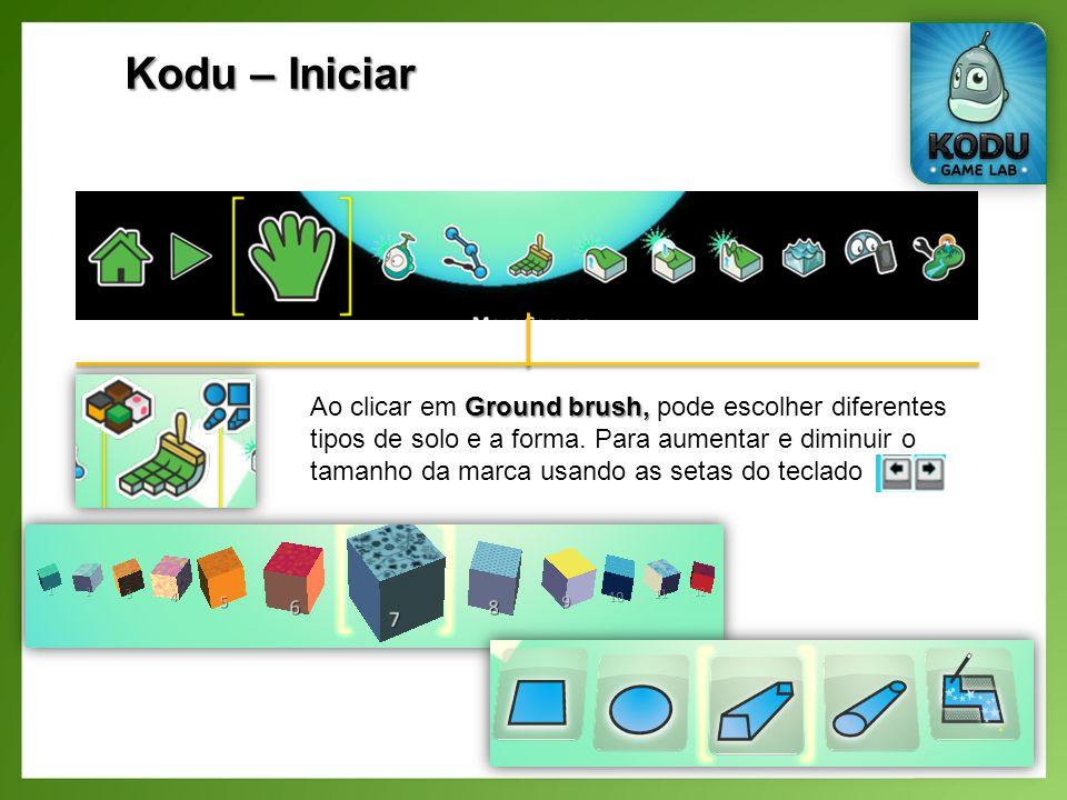 Kodu – Iniciar Ground brush, Ao clicar em Ground brush, pode escolher diferentes tipos de solo e a forma.
