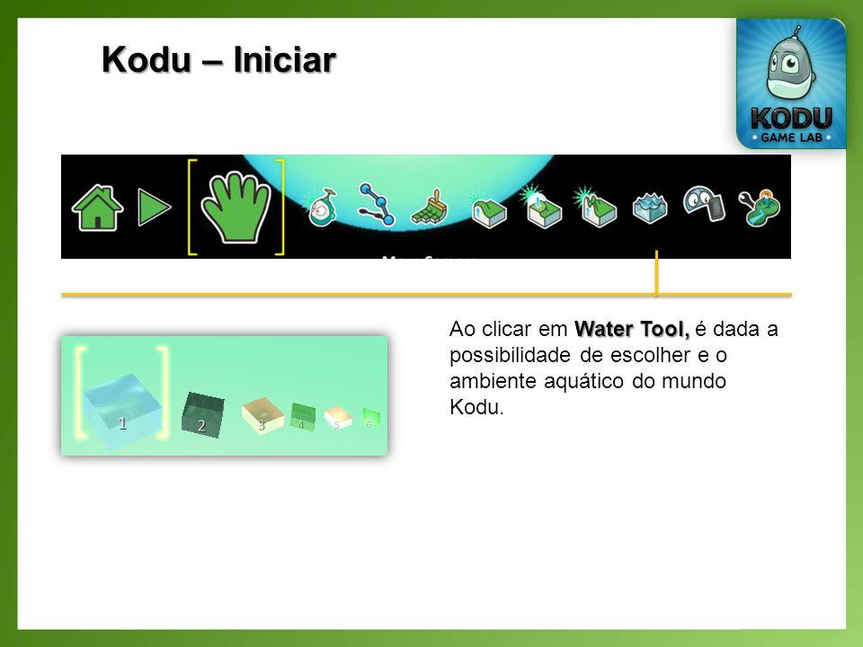 Kodu – Iniciar Water Tool, Ao clicar em Water Tool, é dada a possibilidade de escolher e o ambiente aquático do mundo Kodu.