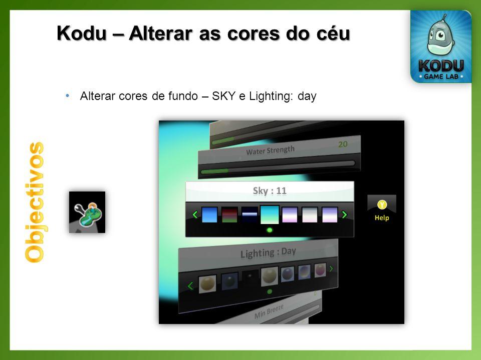 Kodu – Alterar as cores do céu Alterar cores de fundo – SKY e Lighting: day
