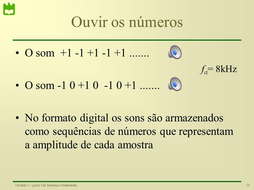 25Módulo 3 – parte I de Sistemas Multimédia Conversão para digital