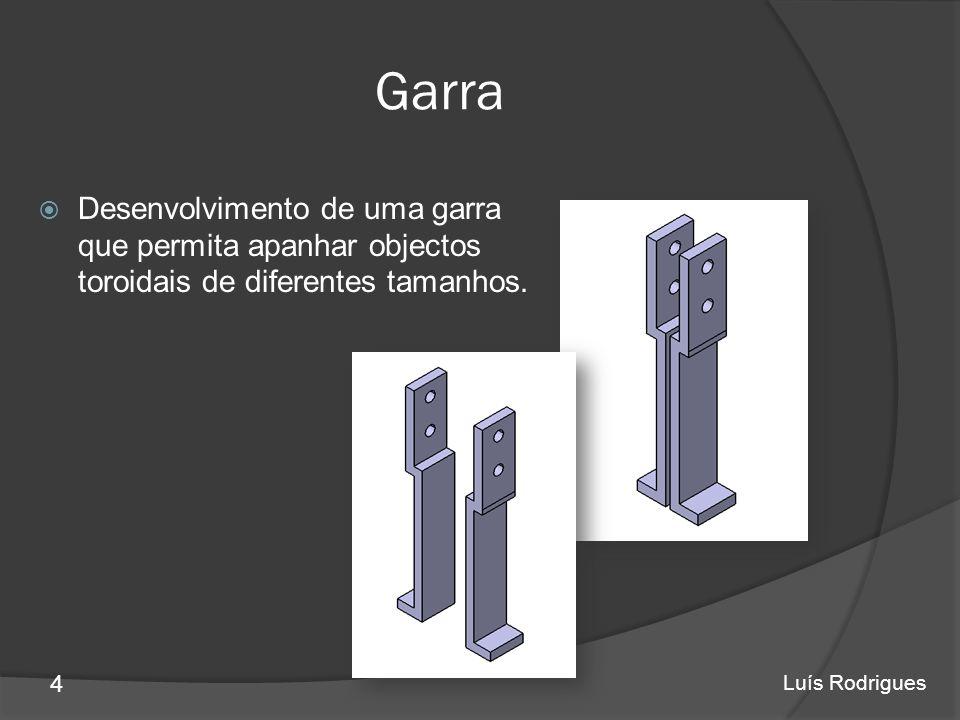 Garra Desenvolvimento de uma garra que permita apanhar objectos toroidais de diferentes tamanhos.
