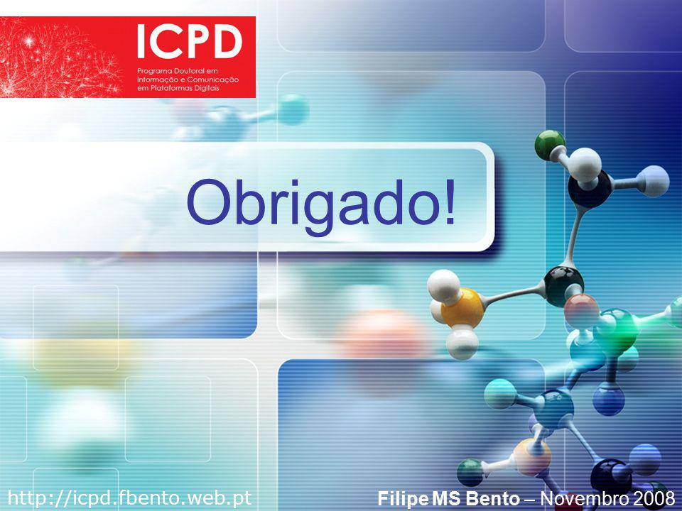 LOGO Obrigado! http://icpd.fbento.web.pt Filipe MS Bento – Novembro 2008