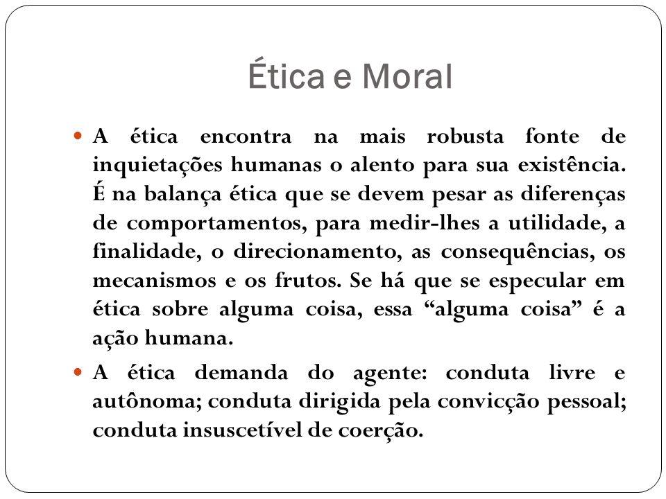 Uma única atitude não traduz a ética de uma pessoa, é mister a observação de seus diversos traços comportamentais.
