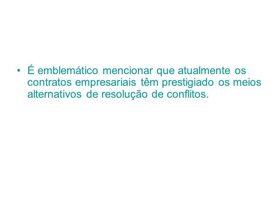 É emblemático mencionar que atualmente os contratos empresariais têm prestigiado os meios alternativos de resolução de conflitos.