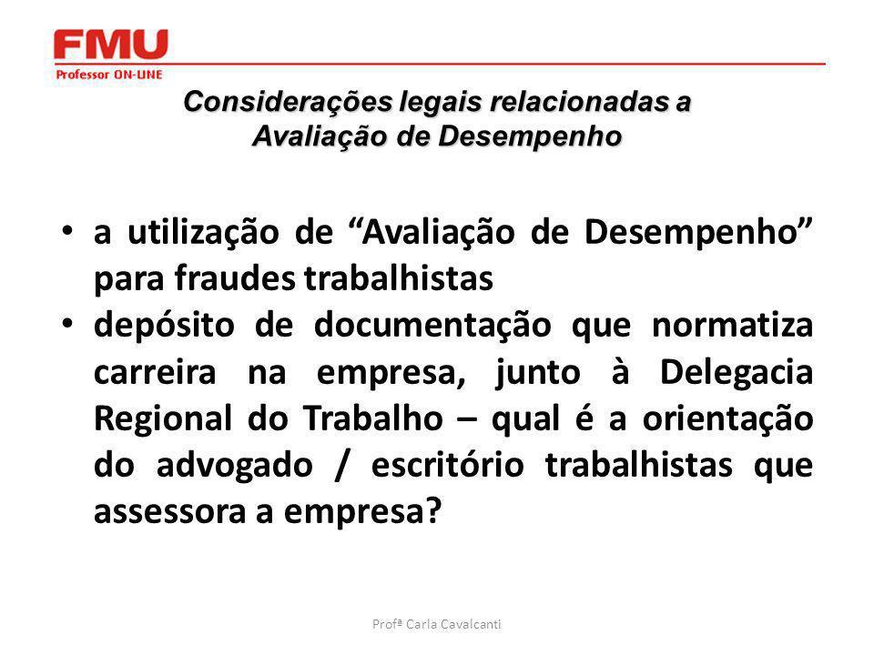 4 Considerações legais relacionadas a Avaliação de Desempenho a utilização de Avaliação de Desempenho para fraudes trabalhistas depósito de documentaç