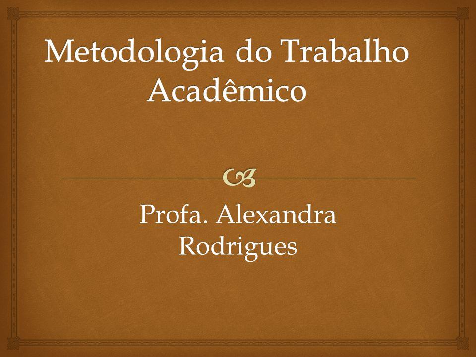 Profa. Alexandra Rodrigues