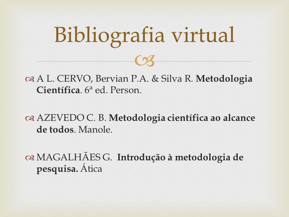 A L.CERVO, Bervian P.A. & Silva R. Metodologia Científica.