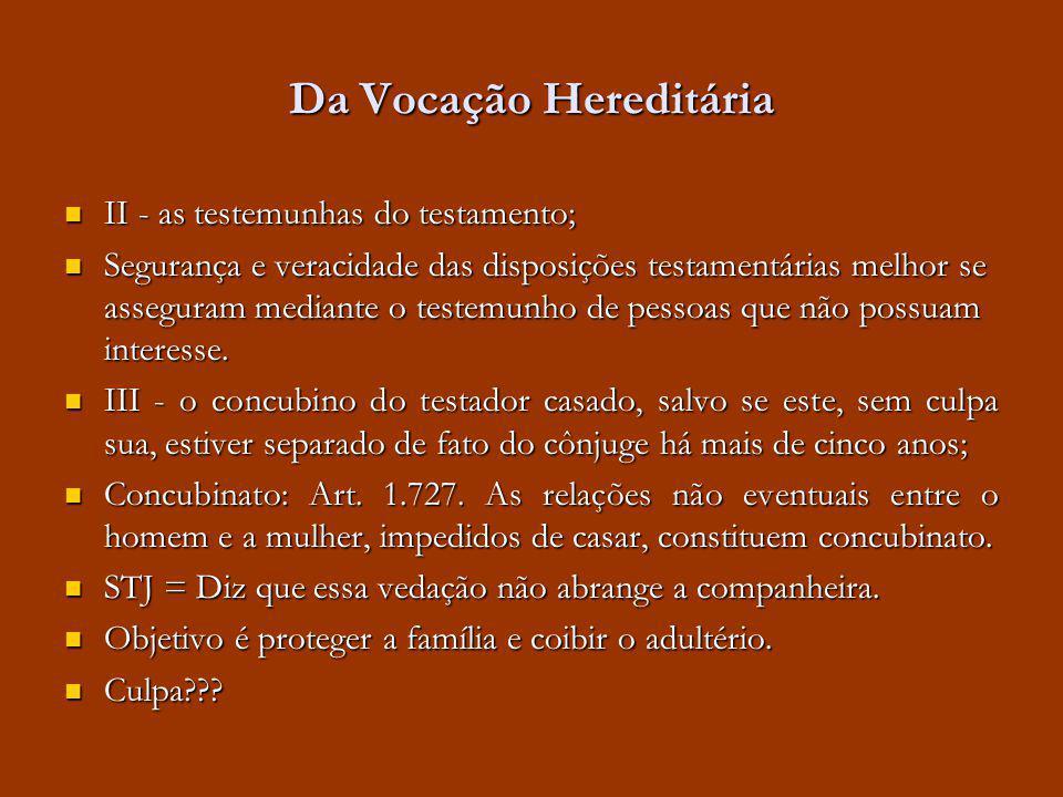 Da Vocação Hereditária II - as testemunhas do testamento; II - as testemunhas do testamento; Segurança e veracidade das disposições testamentárias mel