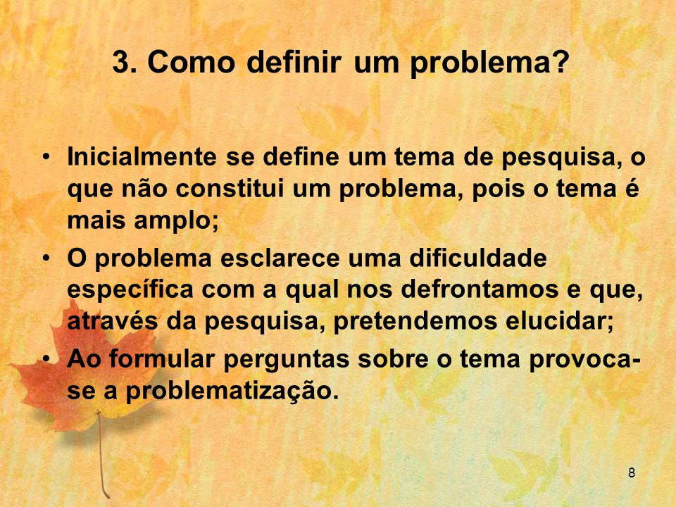 9 3.Como definir um problema.