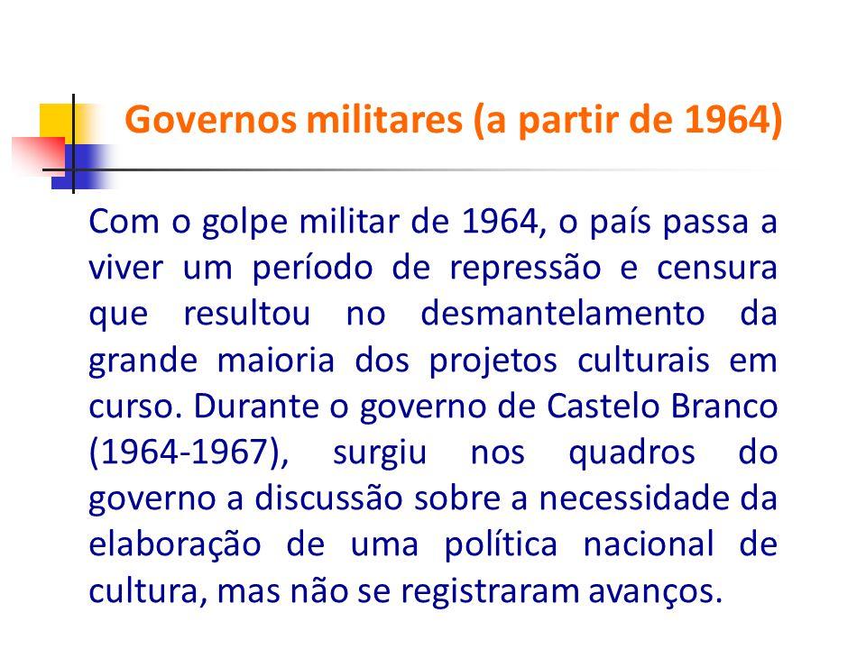 Com o golpe militar de 1964, o país passa a viver um período de repressão e censura que resultou no desmantelamento da grande maioria dos projetos cul