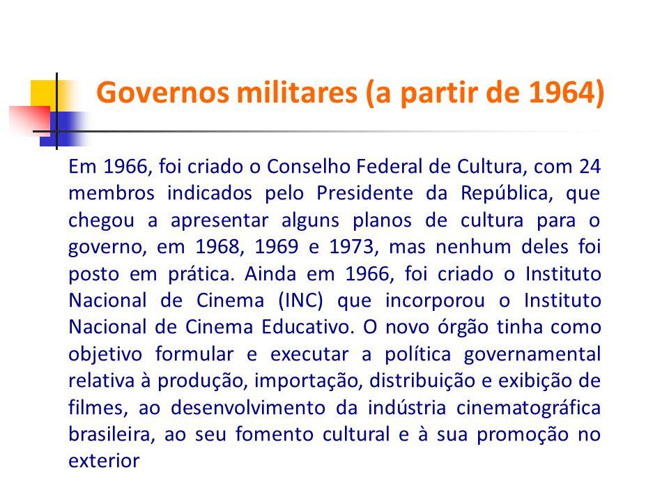 Em 1966, foi criado o Conselho Federal de Cultura, com 24 membros indicados pelo Presidente da República, que chegou a apresentar alguns planos de cul