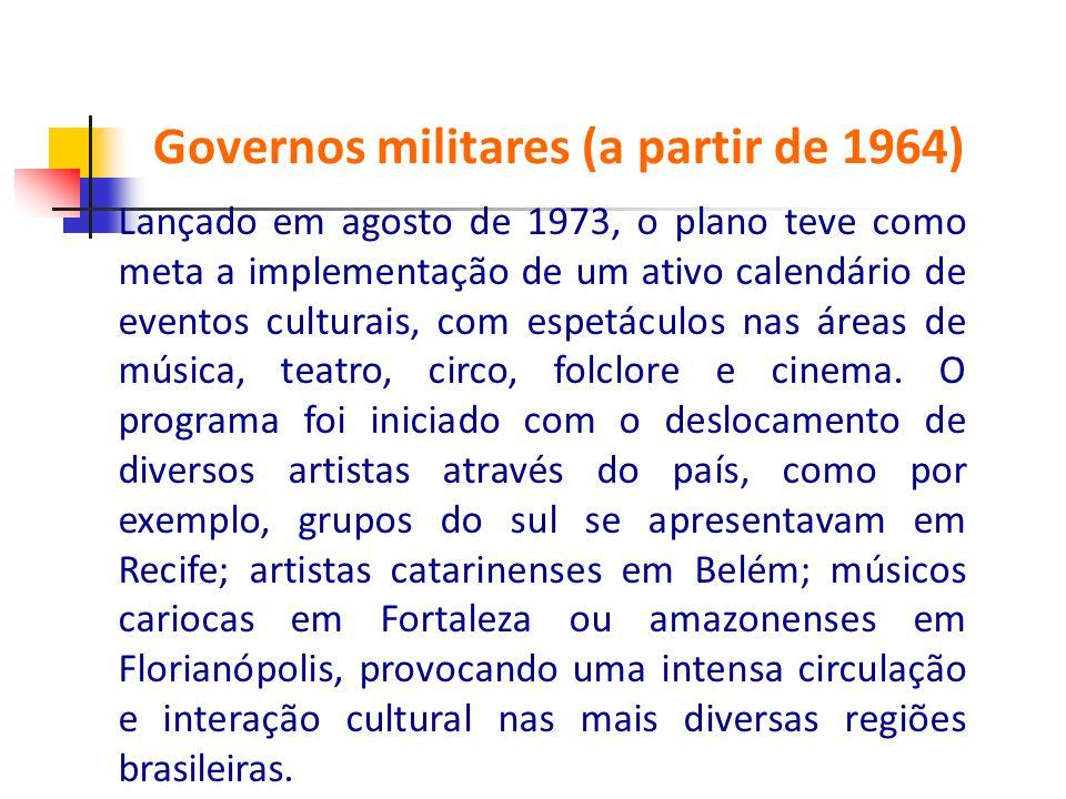 Lançado em agosto de 1973, o plano teve como meta a implementação de um ativo calendário de eventos culturais, com espetáculos nas áreas de música, te