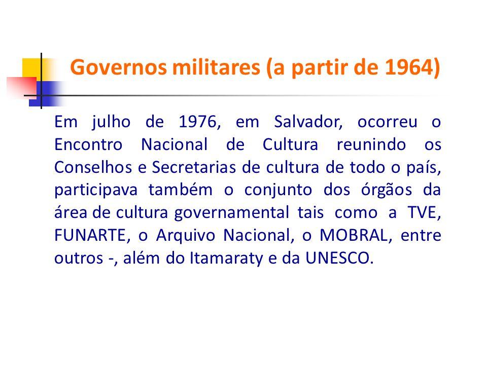 Em julho de 1976, em Salvador, ocorreu o Encontro Nacional de Cultura reunindo os Conselhos e Secretarias de cultura de todo o país, participava també
