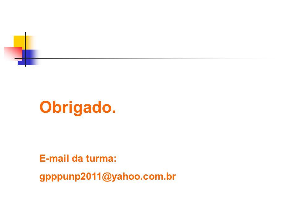E-mail da turma: gpppunp2011@yahoo.com.br
