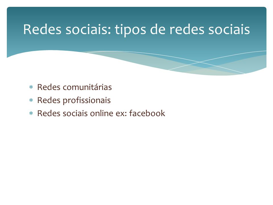 Podemos concluir : A primeira rede social é a classmates A rede mais utilizada neste momento é o facebook Tem várias vantagens e desvantagens (conectar- se/distrair-se) No futuro haverá muitas mais redes e poderemos conectar-nos em qualquer lugar Redes sociais: conclusão