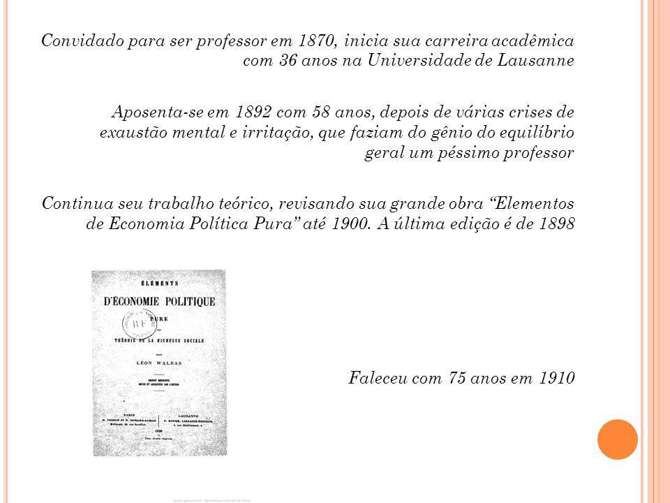 Walras também defendia a provisão estatal de bens públicos.