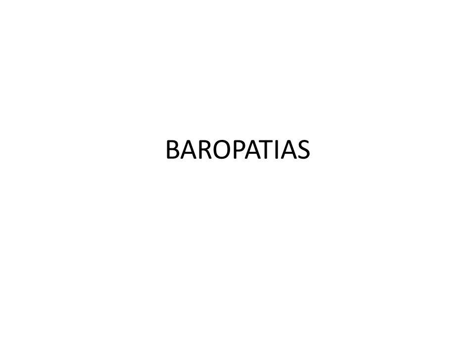 DEFINIÇÃO Baro – Do grego báros (peso, pressão) Patia – Do grego páthos (doença).