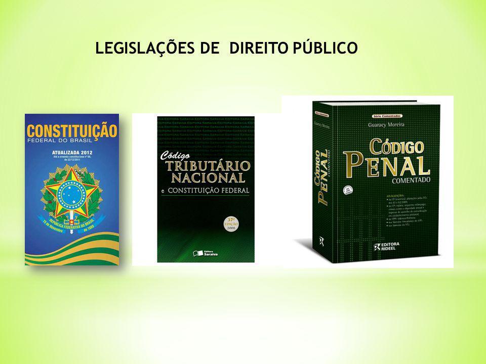 LEGISLAÇÕES DE DIREITO PÚBLICO