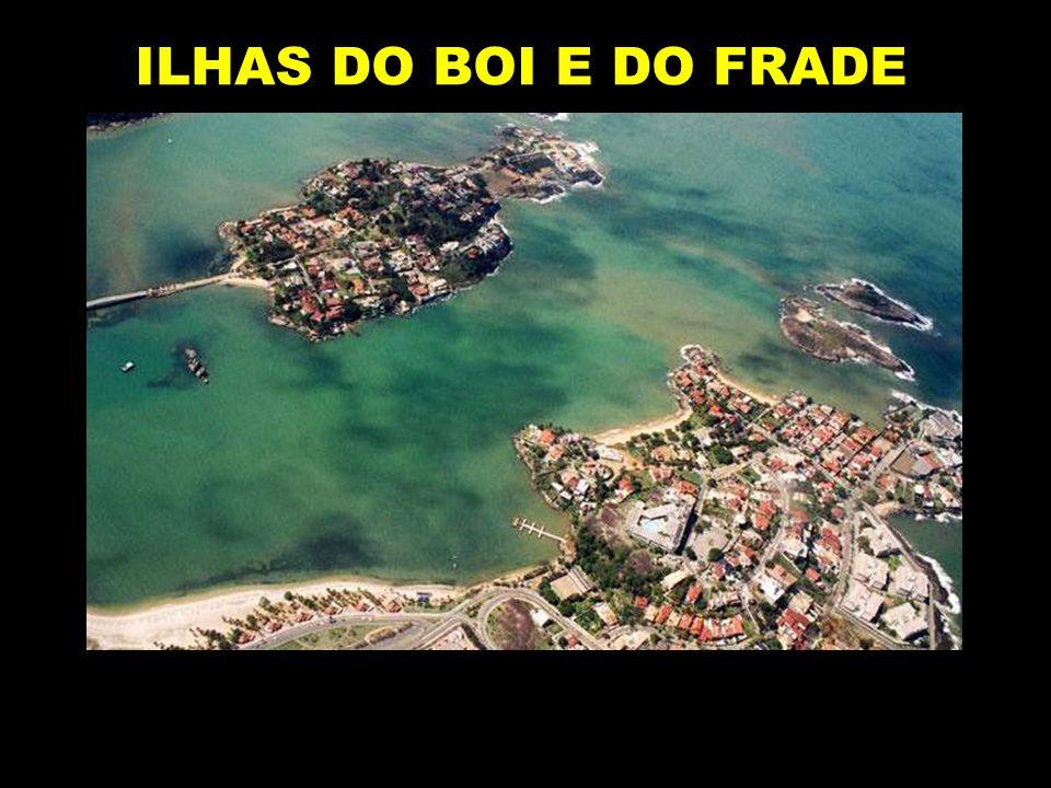 ILHAS DO BOI E DO FRADE