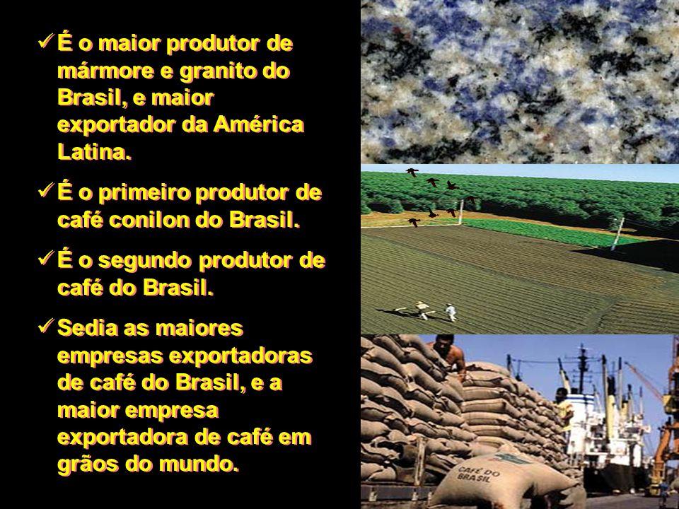 É o maior produtor de mármore e granito do Brasil, e maior exportador da América Latina. É o primeiro produtor de café conilon do Brasil. É o segundo