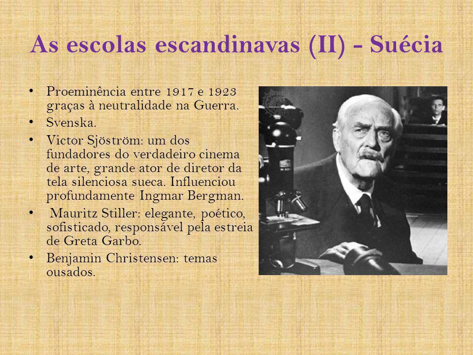 As escolas escandinavas (II) - Suécia Proeminência entre 1917 e 1923 graças à neutralidade na Guerra. Svenska. Victor Sjöström: um dos fundadores do v