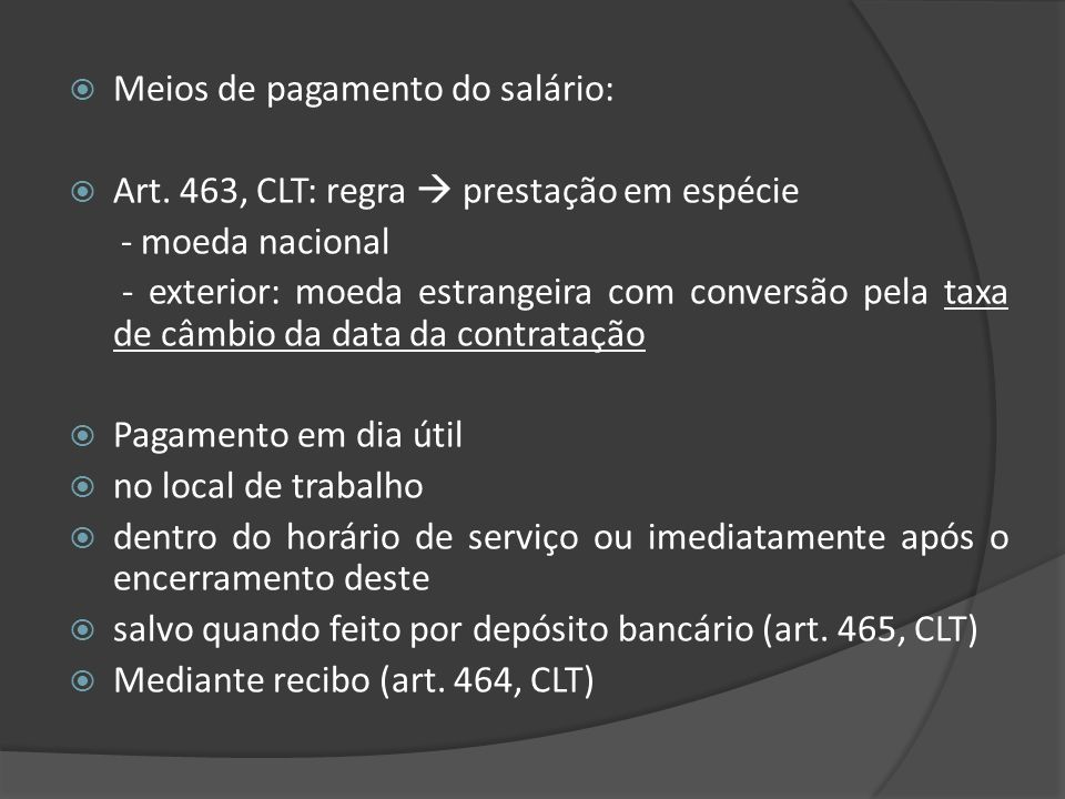 Valor do salário Regra: Princípio da autonomia da vontade (art.