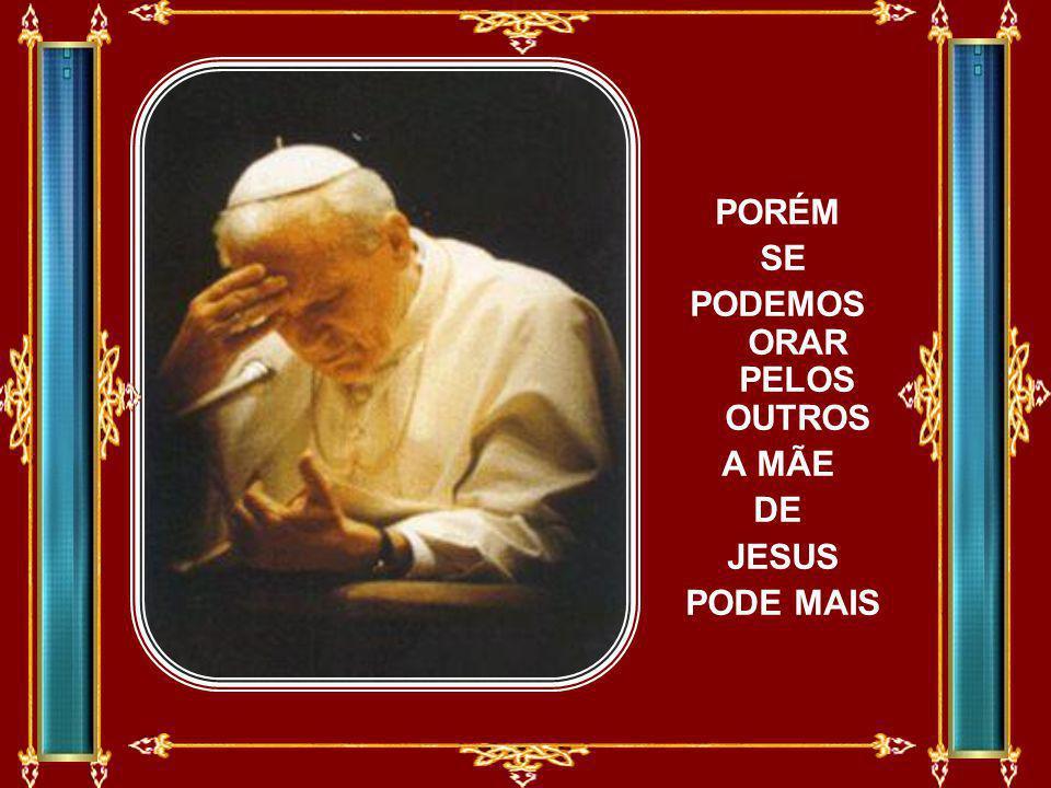 JÁ SABE QUE O LIVRO DE DEUS NOS ENSINA QUE SÓ JESUS CRISTO É O INTERCESSOR
