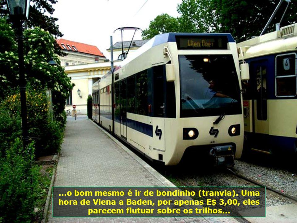 Modernas e belas rodovias dão acesso a Baden, mas...