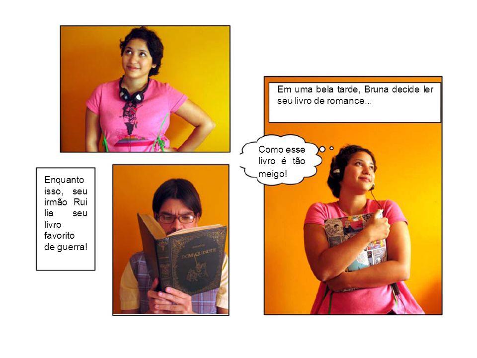 Em uma bela tarde, Bruna decide ler seu livro de romance...
