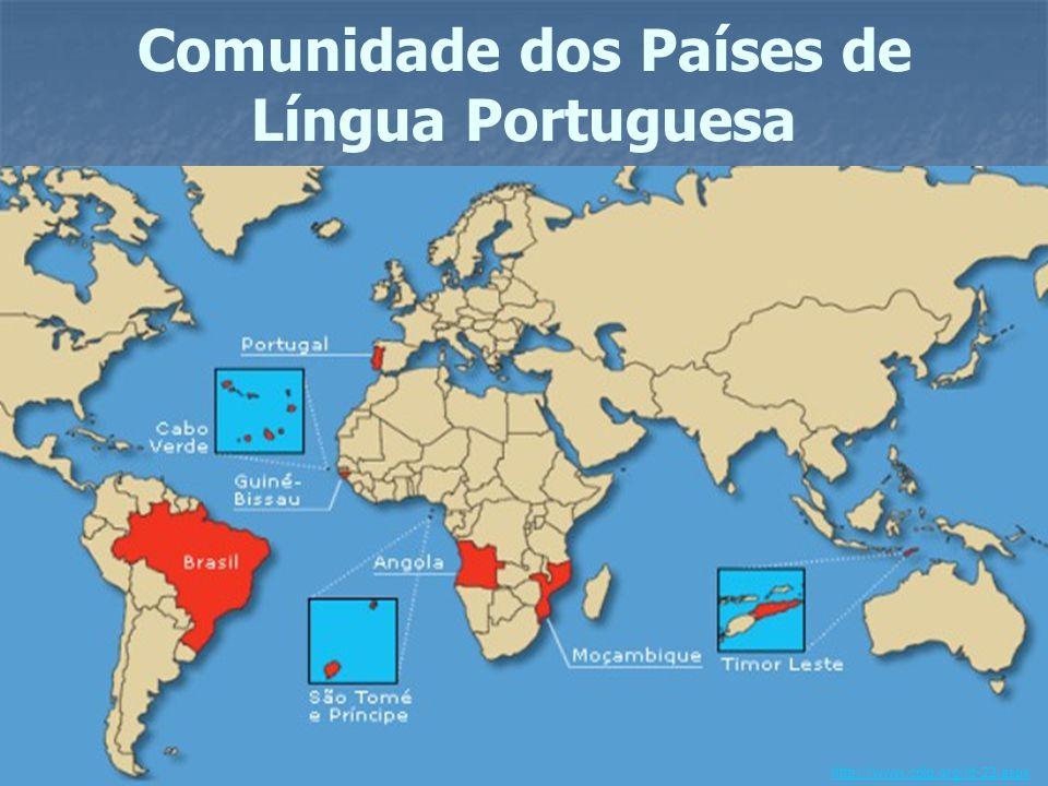 Comunidade dos Países de Língua Portuguesa http://www.cplp.org/id-22.aspx