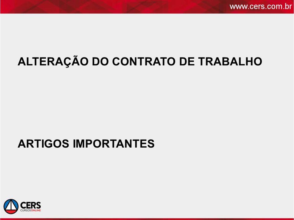 ALTERAÇÃO DO CONTRATO DE TRABALHO ARTIGOS IMPORTANTES