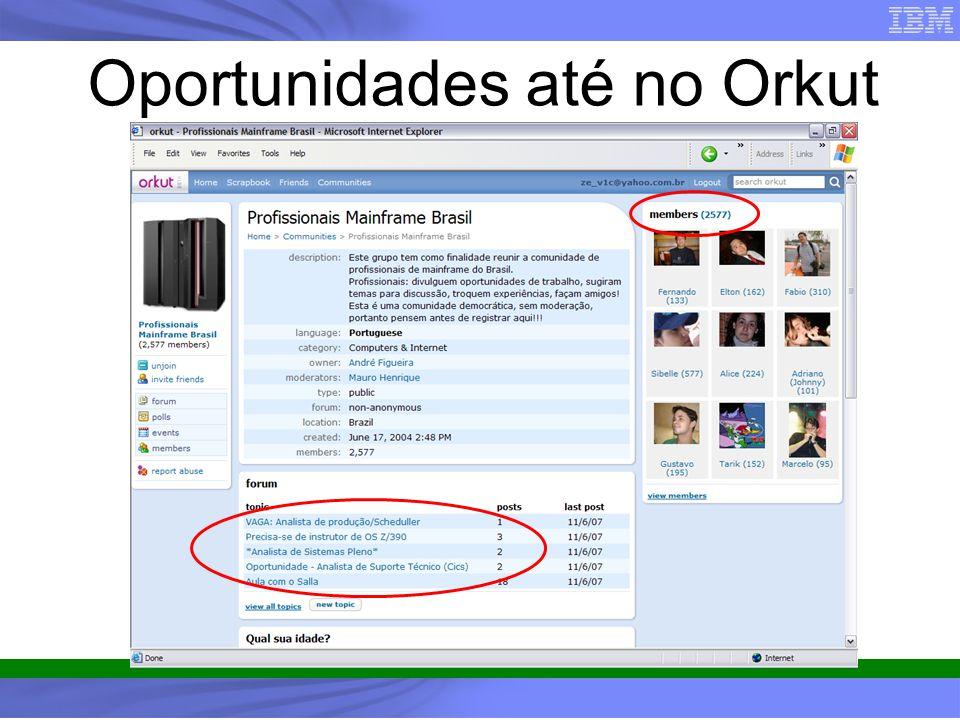Oportunidades até no Orkut