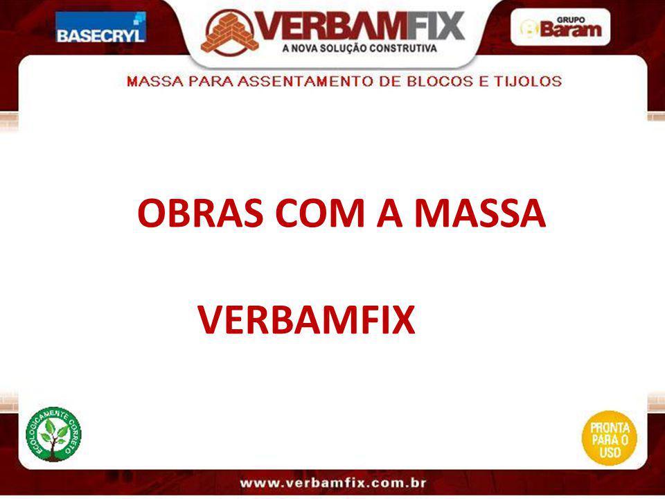 OBRAS COM A MASSA VERBAMFIX
