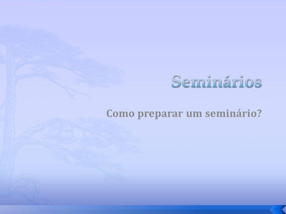 Como preparar um seminário?