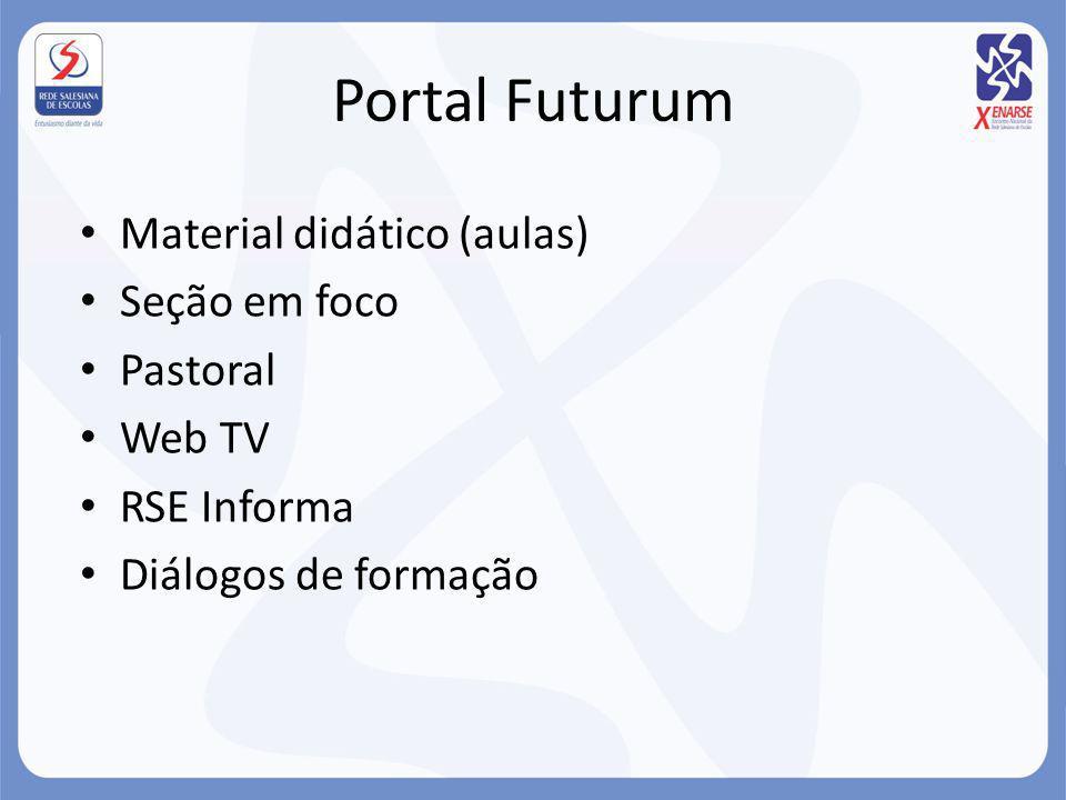 Material didático (aulas) Seção em foco Pastoral Web TV RSE Informa Diálogos de formação