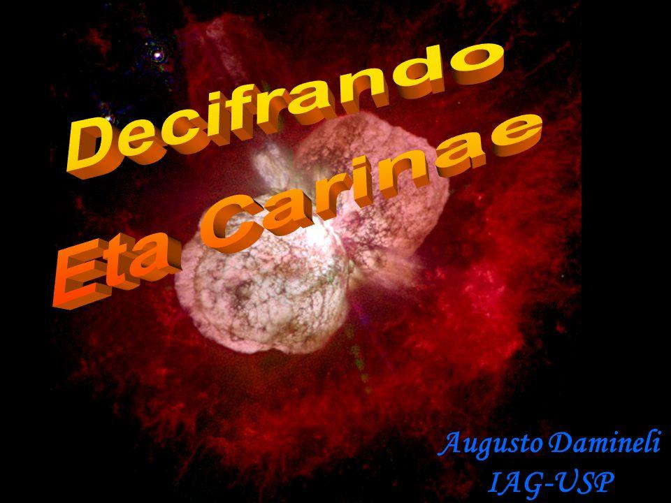 Porque Carinae é uma estrela rara? Probabilidade de existência: N o de nascimentos x tempo de vida