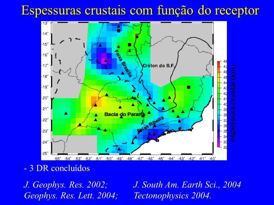 Espessuras crustais com função do receptor - 3 DR concluídos J.