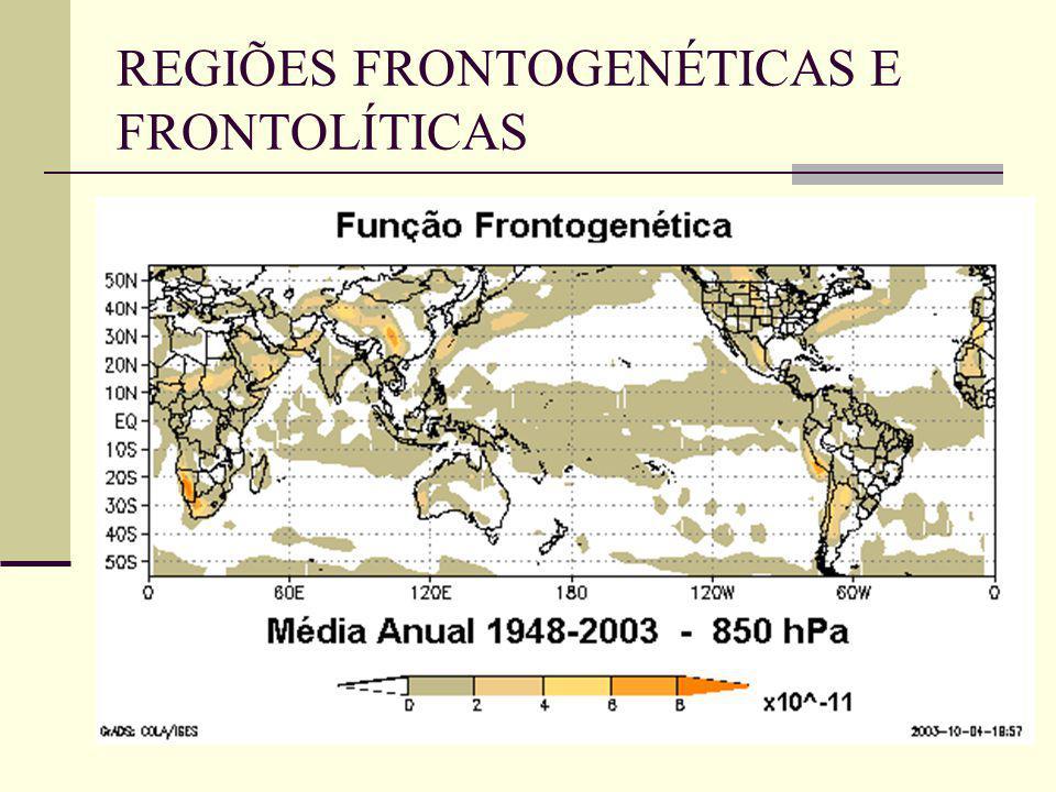 REGIÕES FRONTOGENÉTICAS E FRONTOLÍTICAS