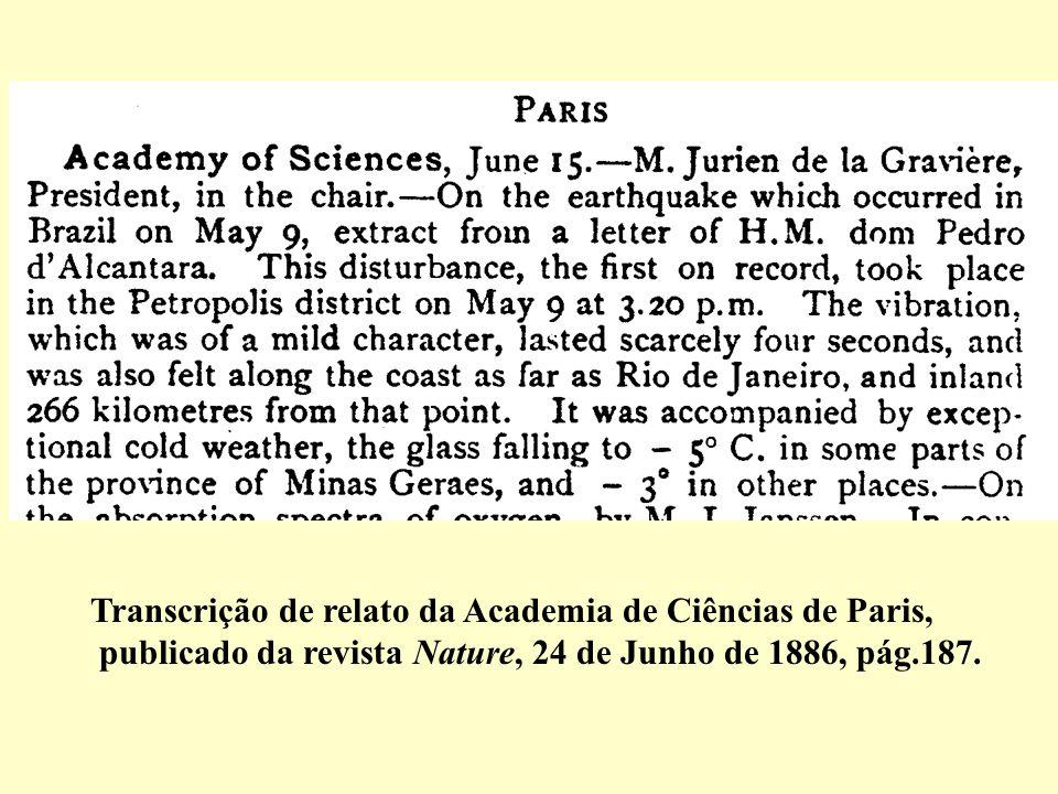 Transcrição de relato da Academia de Ciências de Paris, publicado da revista Nature, 24 de Junho de 1886, pág.187.