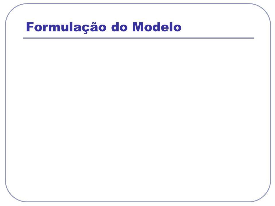 Formulação do Modelo