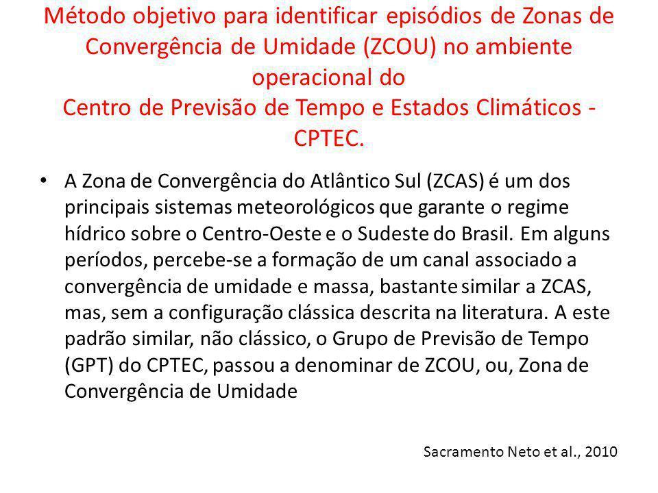 Método objetivo para identificar episódios de Zonas de Convergência de Umidade (ZCOU) no ambiente operacional do Centro de Previsão de Tempo e Estados