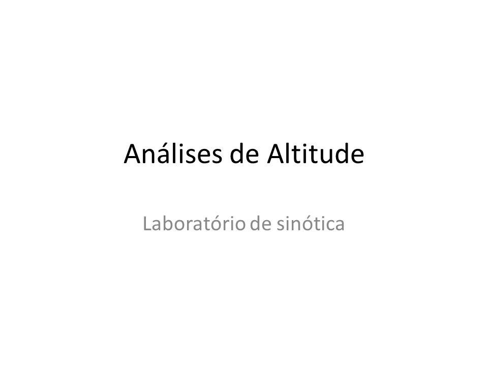 Análises de Altitude Laboratório de sinótica