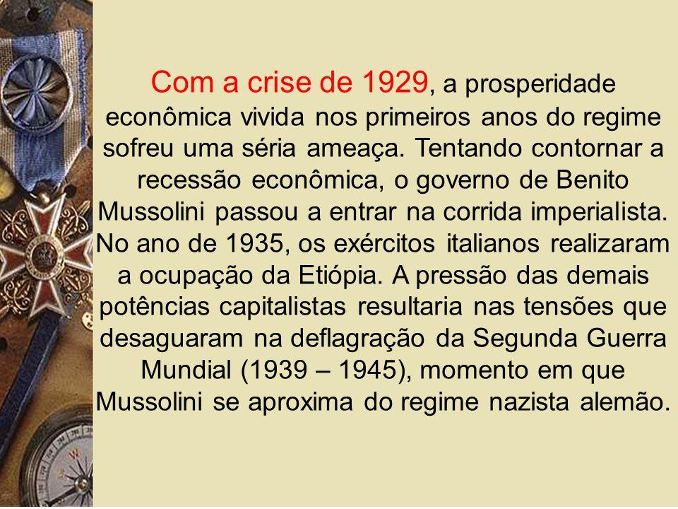 Com a crise de 1929, a prosperidade econômica vivida nos primeiros anos do regime sofreu uma séria ameaça.